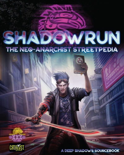 """Cover for """"Shadowrun: The Neo-Anarchist Streetpedia"""""""